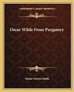 Oscar Wilde from Purgatory af Hester Travers Smith