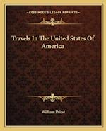 Travels in the United States of America af William Priest