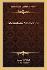 Mountain Memories af James W. Whilt