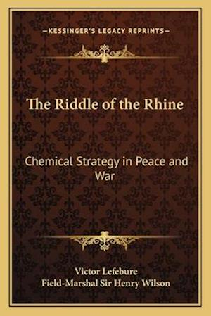 The Riddle of the Rhine af Victor Lefebure