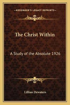 The Christ Within af Lillian Dewaters