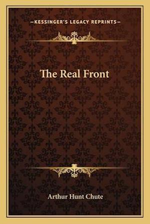 The Real Front af Arthur Hunt Chute