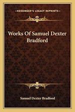 Works of Samuel Dexter Bradford af Samuel Dexter Bradford