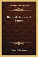 The Real Sir Richard Burton af Walter Phelps Dodge