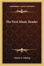 The First Music Reader af Charles E. Whiting