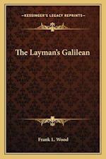 The Layman's Galilean af Frank L. Wood