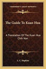 The Guide to Kuan Hua af L. C. Hopkins