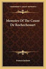 Memoirs of the Count de Rochechouart af Frances Jackson