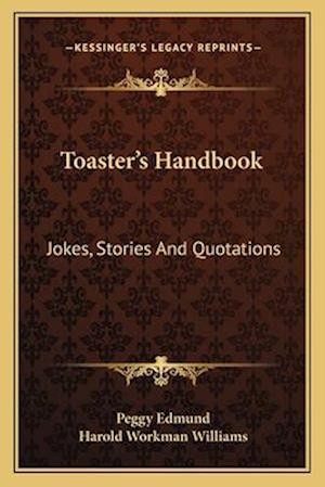 Toaster's Handbook af Harold Workman Williams, Peggy Edmund