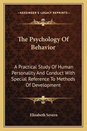 The Psychology of Behavior af Elizabeth Severn