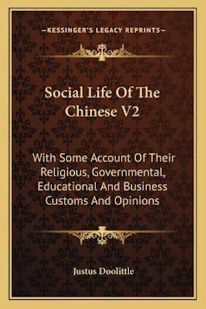 Social Life of the Chinese V2 af Justus Doolittle