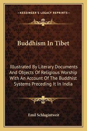 Buddhism in Tibet af Emil Schlagintweit