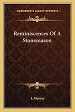 Reminiscences of a Stonemason af J. Murray