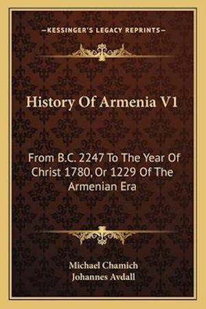 History of Armenia V1 af Michael Chamich