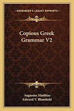 Copious Greek Grammar V2 af Augustus Matthiae