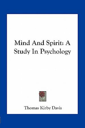 Mind and Spirit af Thomas Kirby Davis