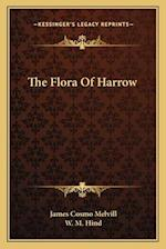 The Flora of Harrow af James Cosmo Melvill