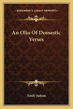 An Olio of Domestic Verses af Emily Judson