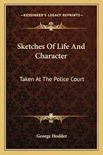 Sketches of Life and Character af George Hodder