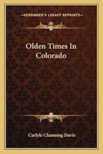Olden Times in Colorado af Carlyle Channing Davis