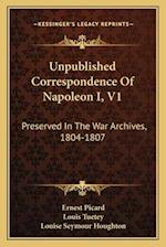 Unpublished Correspondence of Napoleon I, V1 af Louis Tuetey, Ernest Picard
