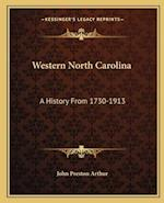 Western North Carolina af John Preston Arthur