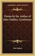 Poems by the Author of John Halifax, Gentleman af Miss Mulock