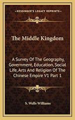 The Middle Kingdom af S. Wells Williams