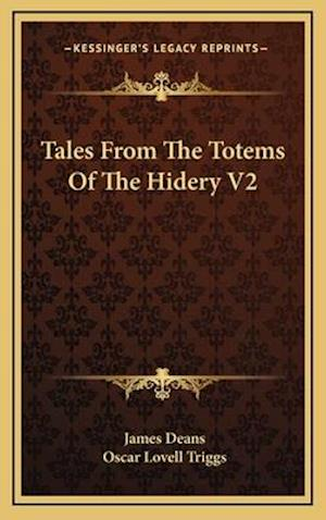 Tales from the Totems of the Hidery V2 af James Deans