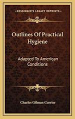 Outlines of Practical Hygiene af Charles Gilman Currier