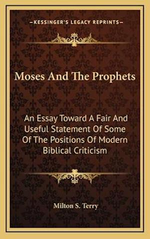 Moses and the Prophets af Milton S. Terry