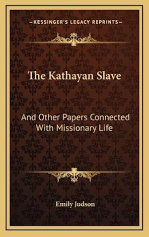 The Kathayan Slave af Emily Judson