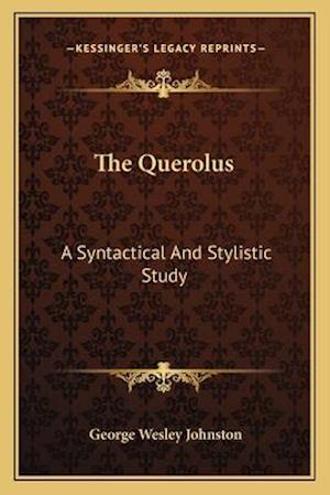 The Querolus af George Wesley Johnston