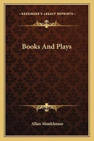 Books and Plays af Allan Monkhouse