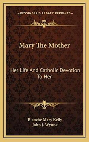 Mary the Mother af Blanche Mary Kelly