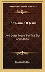 The Name of Jesus af Caroline M. Noel