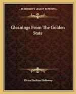 Gleanings from the Golden State af Elvira Haskins Holloway