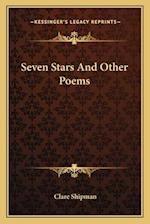 Seven Stars and Other Poems af Clare Shipman