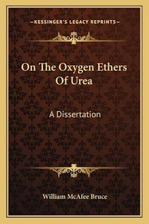 On the Oxygen Ethers of Urea af William McAfee Bruce