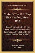Cruise of the U. S. Flag-Ship Hartford, 1862-1863 af William C. Holton
