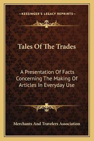 Tales of the Trades af Merchants and Travelers Association