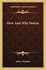 How and Why Stories af John C. Branner