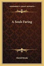 A Souls Faring af Muriel Strode