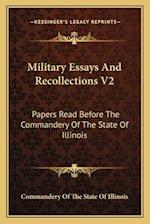 Military Essays and Recollections V2 af Commandery of the State of Illinois