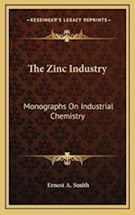 The Zinc Industry af Ernest A. Smith