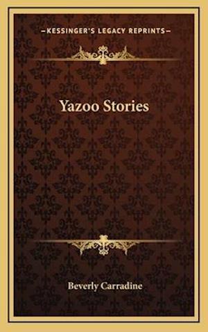 Yazoo Stories af Beverly Carradine
