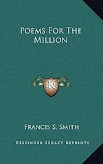 Poems for the Million af Francis S. Smith