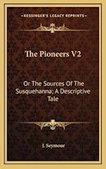 The Pioneers V2 af J. Seymour