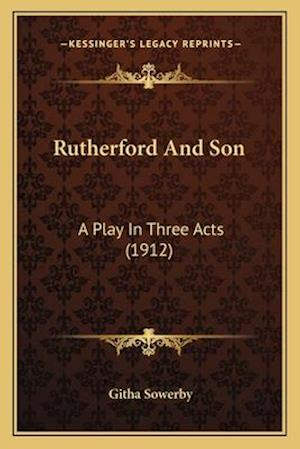 Rutherford and Son af Githa Sowerby