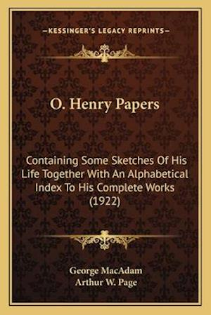 O. Henry Papers af Arthur W. Page, George Macadam